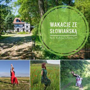 Wakacji ze Słowiańską na Kaszubach